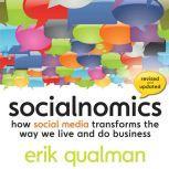 Socialnomics How Social Media Transforms the Way We Live and Do Business, Erik Qualman