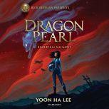 Dragon Pearl, Yoon Ha Lee