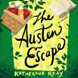 The Austen Escape, Katherine Reay