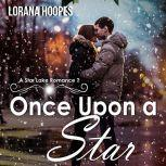 Once Upon A Star A Small Town Christian Romance, Lorana Hoopes