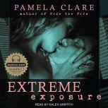 Extreme Exposure, Pamela Clare