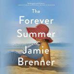 The Forever Summer, Jamie Brenner