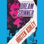 Dream Spinner, Kristen Ashley