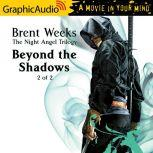 Beyond the Shadows (2 of 2), Brent Weeks