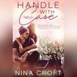 Handle with Care, Nina Croft