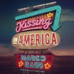 Kissing in America, Margo Rabb