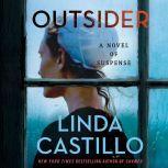 Outsider A Novel of Suspense, Linda Castillo
