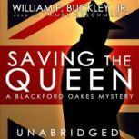 Saving the Queen A Blackford Oakes Mystery, William F. Buckley, Jr.