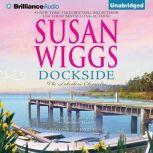 Dockside, Susan Wiggs