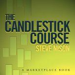 The Candlestick Course, Steve Nison