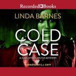 Cold Case, Linda Barnes