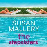 The Stepsisters, Susan Mallery