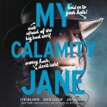 My Calamity Jane, Cynthia Hand
