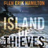 Island of Thieves A Novel, Glen Erik Hamilton