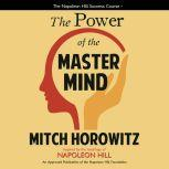 The Power of the Master Mind, Mitch Horowitz