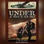 Under a War-Torn Sky, L. M. Elliott