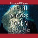 The Girl Who Was Taken, Charlie Donlea