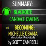 Summary: Blackout: Candace Owens and Becoming: Michelle Obama (Includes Rebuttal), Scott Campbell