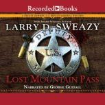 Lost Mountain Pass, Larry Sweazy