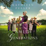 Amish Generations Four Stories, Kathleen Fuller
