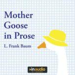 Mother Goose in Prose, L. Frank Baum