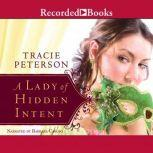 A Lady of Hidden Intent, Tracie Peterson