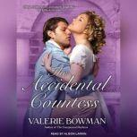 The Accidental Countess, Valerie Bowman