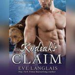 Kodiak's Claim, Eve Langlais