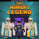 The Warrior's Legend Book 1: An Unofficial Minecraft Series, Mr. Crafty