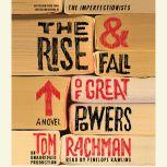 The Rise & Fall of Great Powers, Tom Rachman