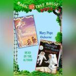 Magic Tree House: Books 7 and 8 Sunset of the Sabertooth, Midnight on the Moon, Mary Pope Osborne