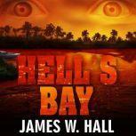Hell's Bay, James W. Hall