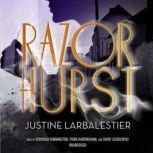 Razorhurst, Justine Larbalestier