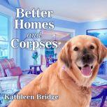 Better Homes and Corpses, Kathleen Bridge