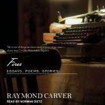 Fires Essays, Poems, Stories, Raymond Carver