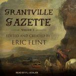 Grantville Gazette, Volume I, Eric Flint
