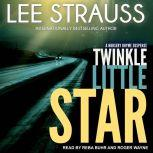 Twinkle Little Star A Marlow and Sage Mystery, Lee Strauss