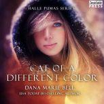 Cat of a Different Color Halle Pumas #3, Dana Marie Bell