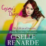 Cosima's Diary: My Life as a Unicorn, Giselle Renarde