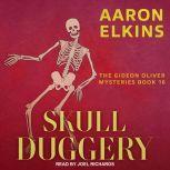 Skull Duggery, Aaron Elkins