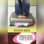 Mixed Bags, Melody Carlson