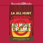 No More Drama, La Jill Hunt