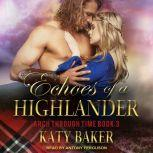 Echoes of a Highlander, Katy Baker