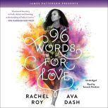 96 Words for Love, Rachel Roy