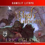 High Gloom, Eric Ugland