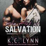 An Act of Salvation, K.C. Lynn