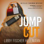 Jump Cut An Ellie Foreman Mystery, Libby Fischer Hellmann