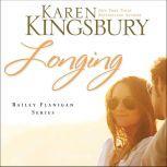 Longing, Karen Kingsbury