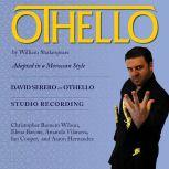 Othello Adapted in a Moroccan style, William Shakespeare
