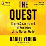 The Quest Energy, Security, and the Remaking of the Modern World, Daniel Yergin